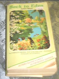 Back to Eden - by Jethro Kloss - my tattered copy